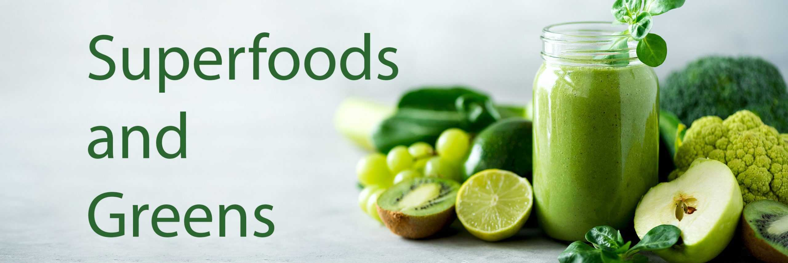 Superfoods and Greens Supplements